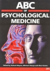 ABC of Psychological Medicine (ABC Series)