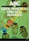 ABC of Liver, Pancreas and Gall Bladder (ABC Series)