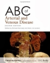 ABC of Arterial and Venous Disease, 2nd Edition (ABC Series)