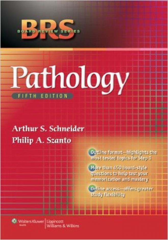 BRS Pathology, 5th Ed. 2013