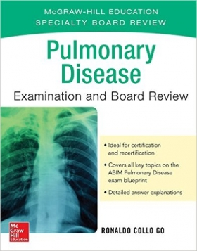 Pulmonary Disease Examination and Board Review, 1e