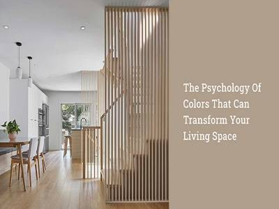 The Psychology of Colors That Can Transform Your Living Space