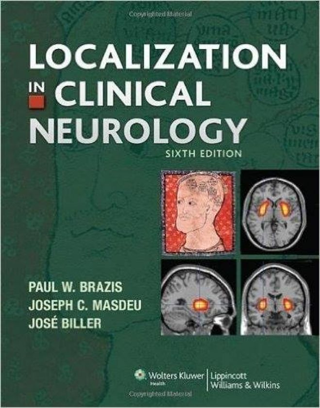 Localization in Clinical Neurology, 6th Ed.