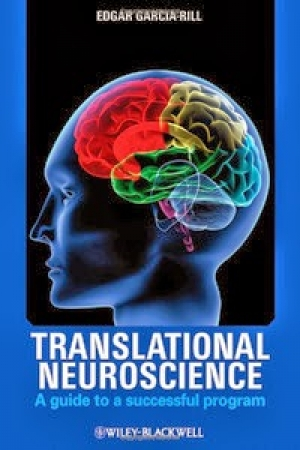 Translational Neuroscience: A Guide to a Successful Program