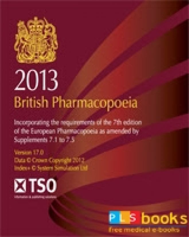British Pharmacopoeia 2013, Veterinary Vol 1, 2, 3, 4, 5