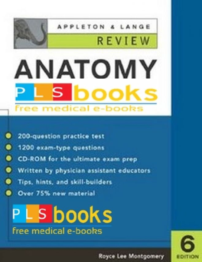 Appleton and Lange Review of Anatomy - 6th Edition