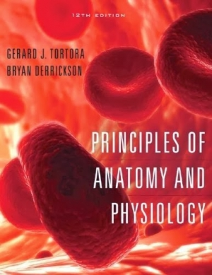 Tortora, Principles of Anatomy and Physiology