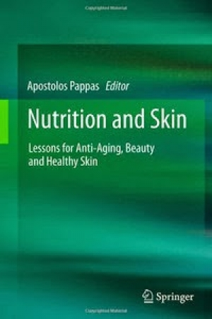 Nutrition and Skin: Lessons for Anti-Aging, Beauty and Healthy Skin
